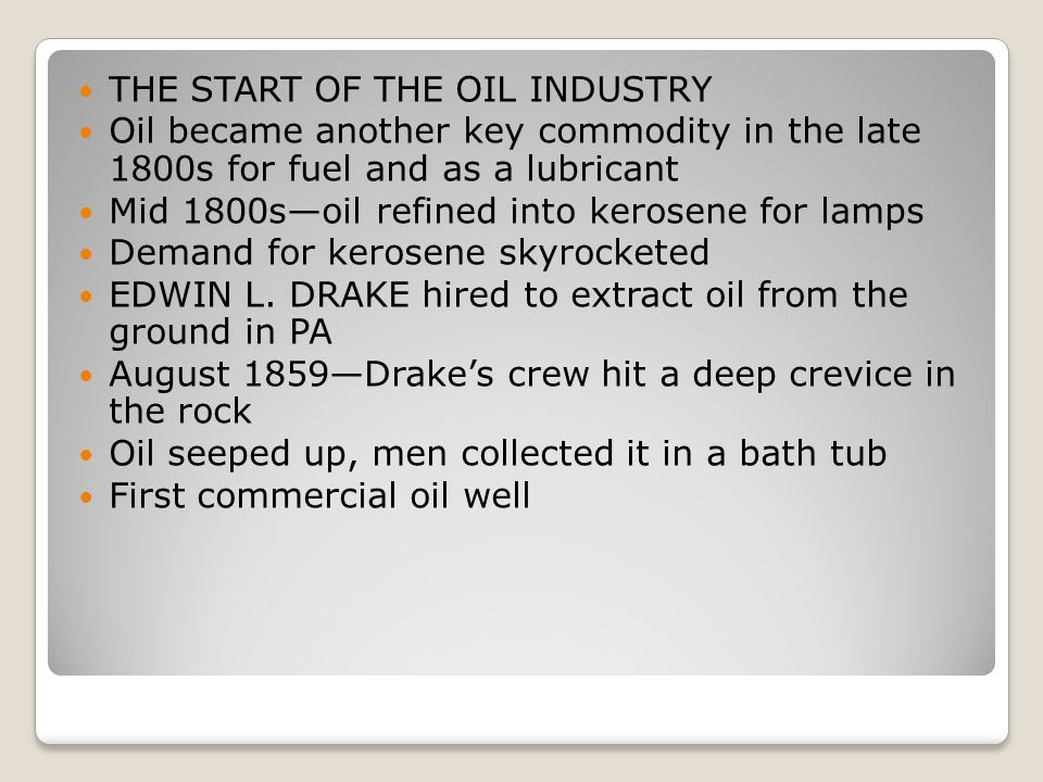 THE START OF THE OIL INDUSTRY