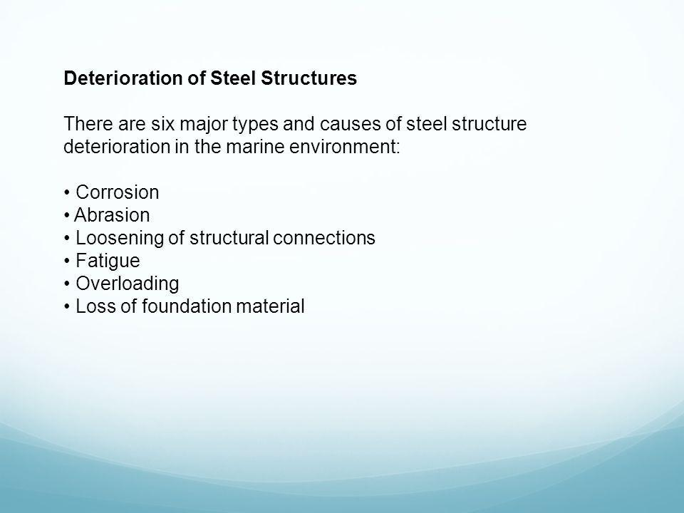 Deterioration of Steel Structures