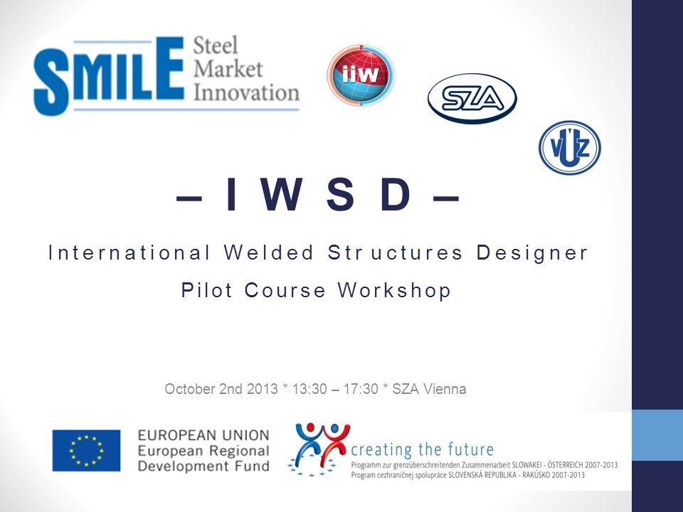 October 2nd 2013 * 13:30 – 17:30 * SZA Vienna