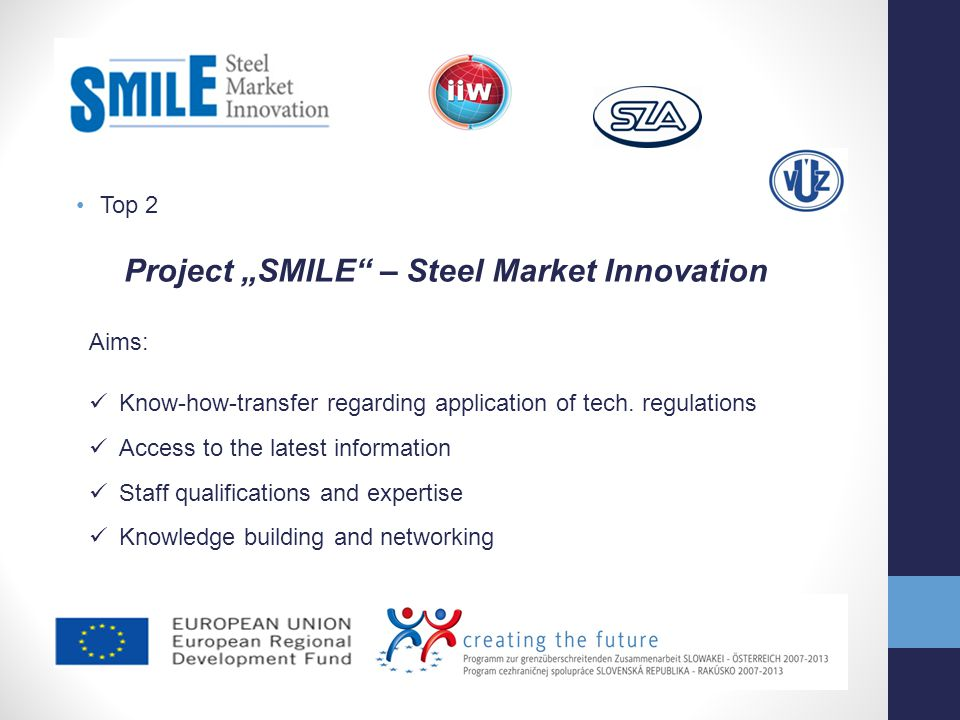 "Project ""SMILE – Steel Market Innovation"