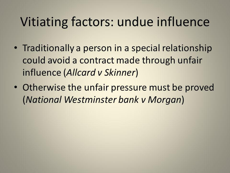 Vitiating factors: undue influence