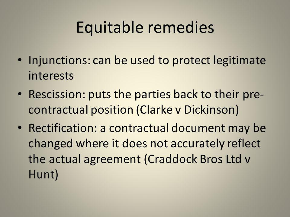 Equitable remedies Injunctions: can be used to protect legitimate interests.