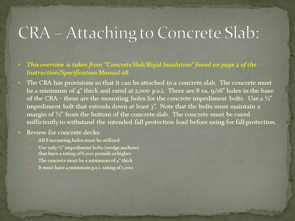 CRA – Attaching to Concrete Slab: