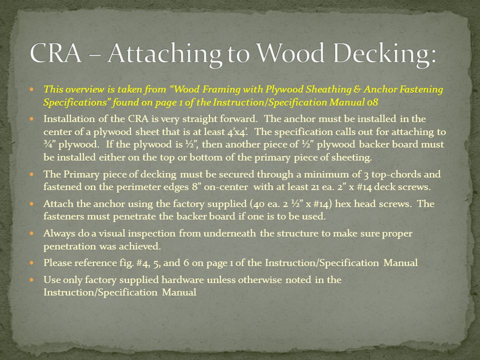 CRA – Attaching to Wood Decking: