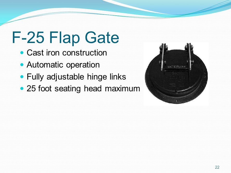 F-25 Flap Gate Cast iron construction Automatic operation