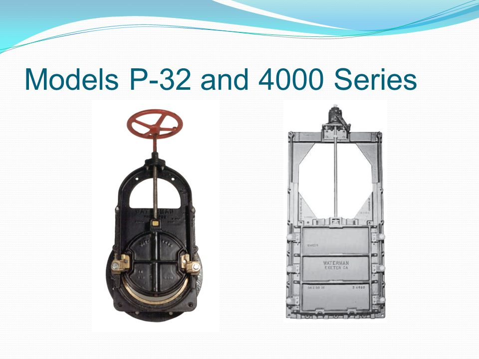 Models P-32 and 4000 Series