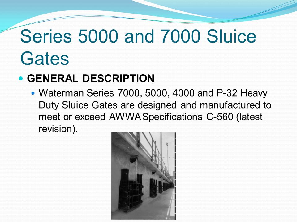 Series 5000 and 7000 Sluice Gates