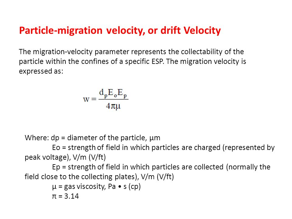 Particle-migration velocity, or drift Velocity