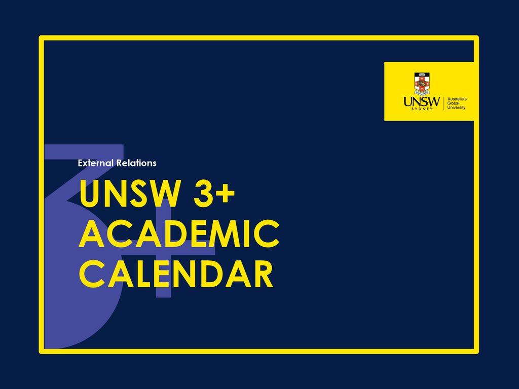 Unsw 3 Academic Calendar Ppt Download
