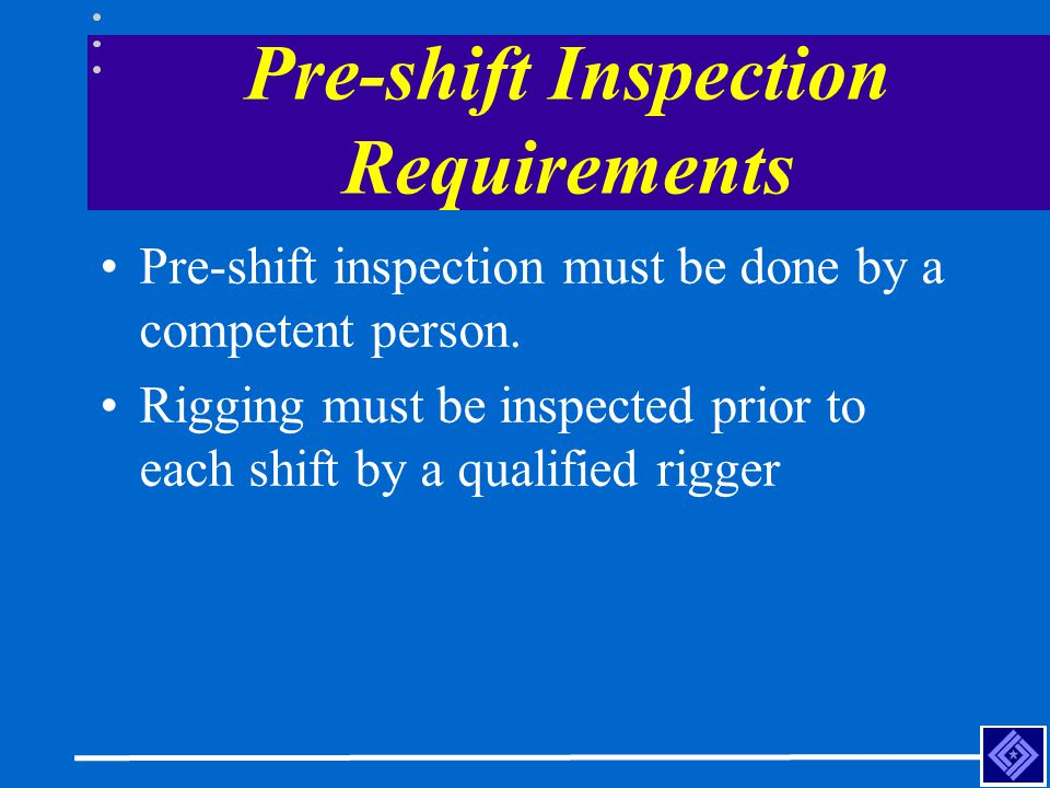 Pre-shift Inspection Requirements