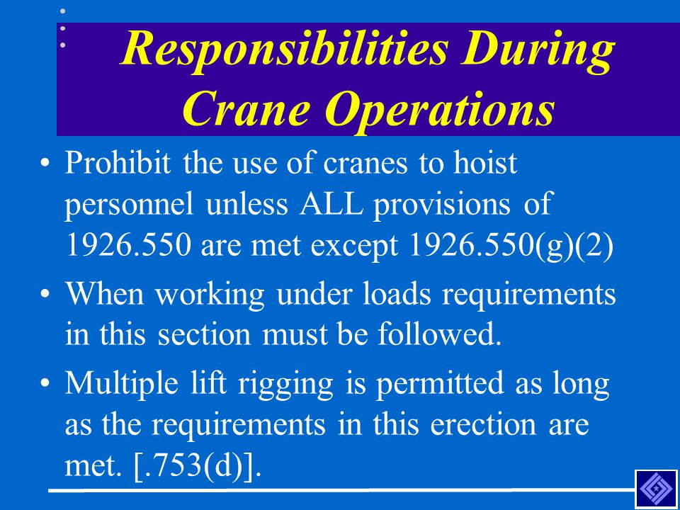 Responsibilities During Crane Operations