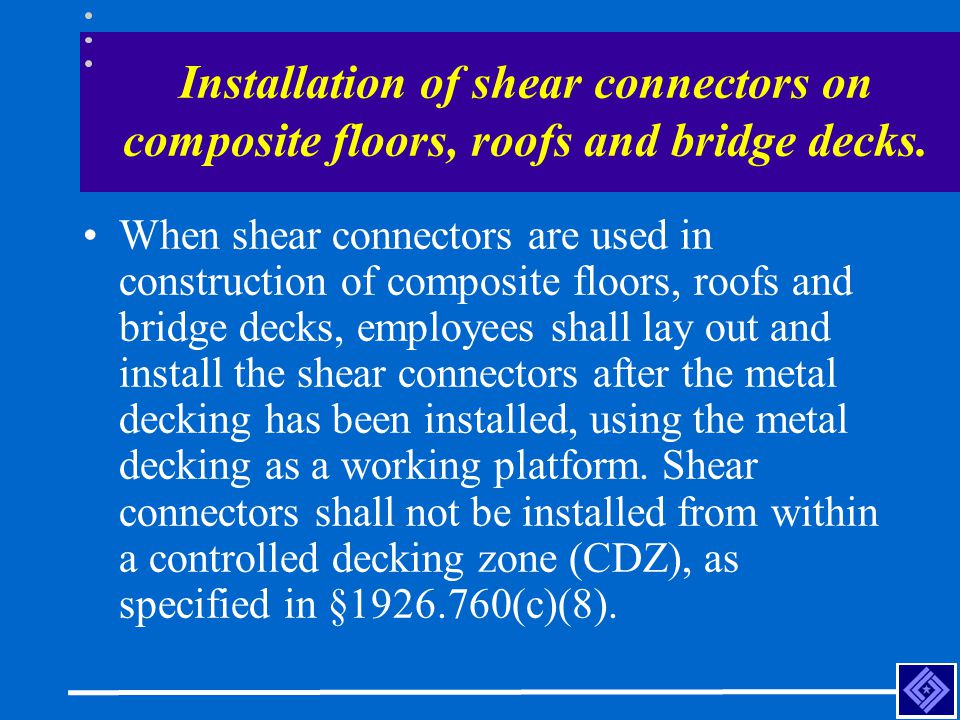 Installation of shear connectors on composite floors, roofs and bridge decks.