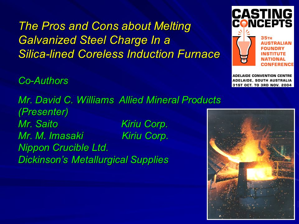 The Pros and Cons about Melting Galvanized Steel Charge In a
