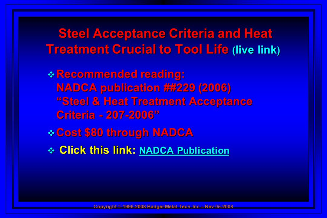 Steel Acceptance Criteria and Heat Treatment Crucial to Tool Life (live link)