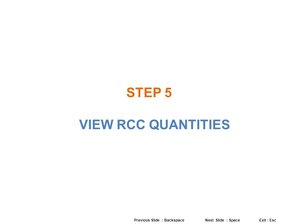 STEP 5 VIEW RCC QUANTITIES