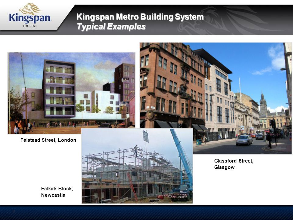 Kingspan Metro Building System Typical Examples