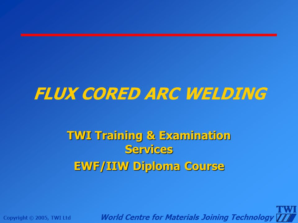 TWI Training & Examination Services EWF/IIW Diploma Course