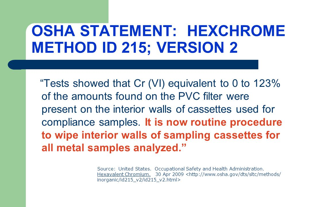OSHA STATEMENT: HEXCHROME METHOD ID 215; VERSION 2