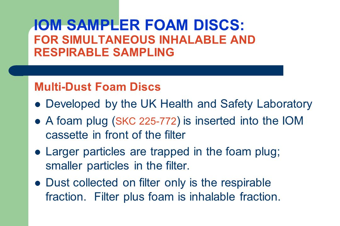 IOM SAMPLER FOAM DISCS: FOR SIMULTANEOUS INHALABLE AND RESPIRABLE SAMPLING