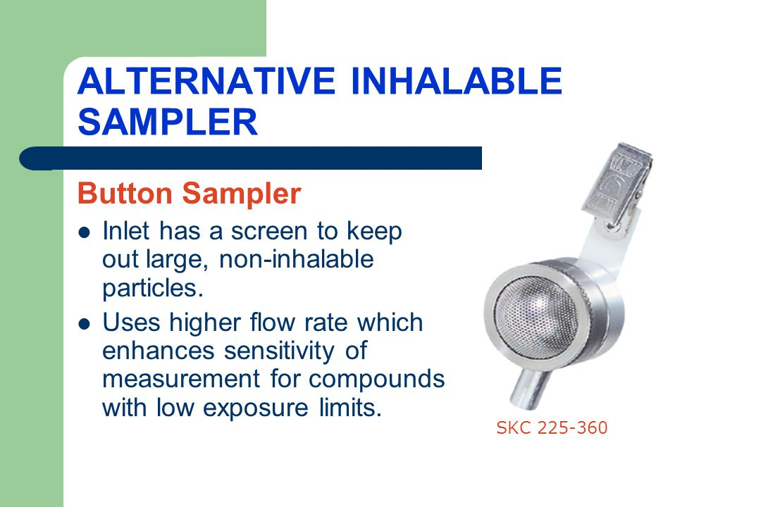 ALTERNATIVE INHALABLE SAMPLER