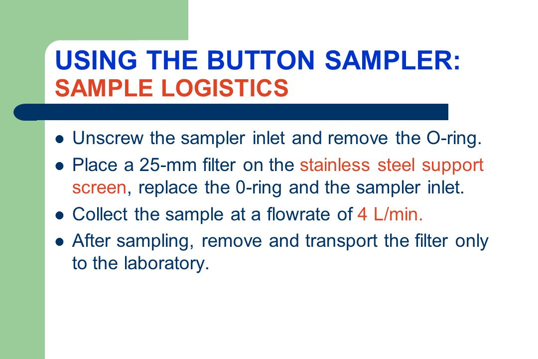 USING THE BUTTON SAMPLER: SAMPLE LOGISTICS