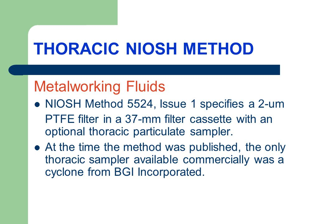 THORACIC NIOSH METHOD Metalworking Fluids