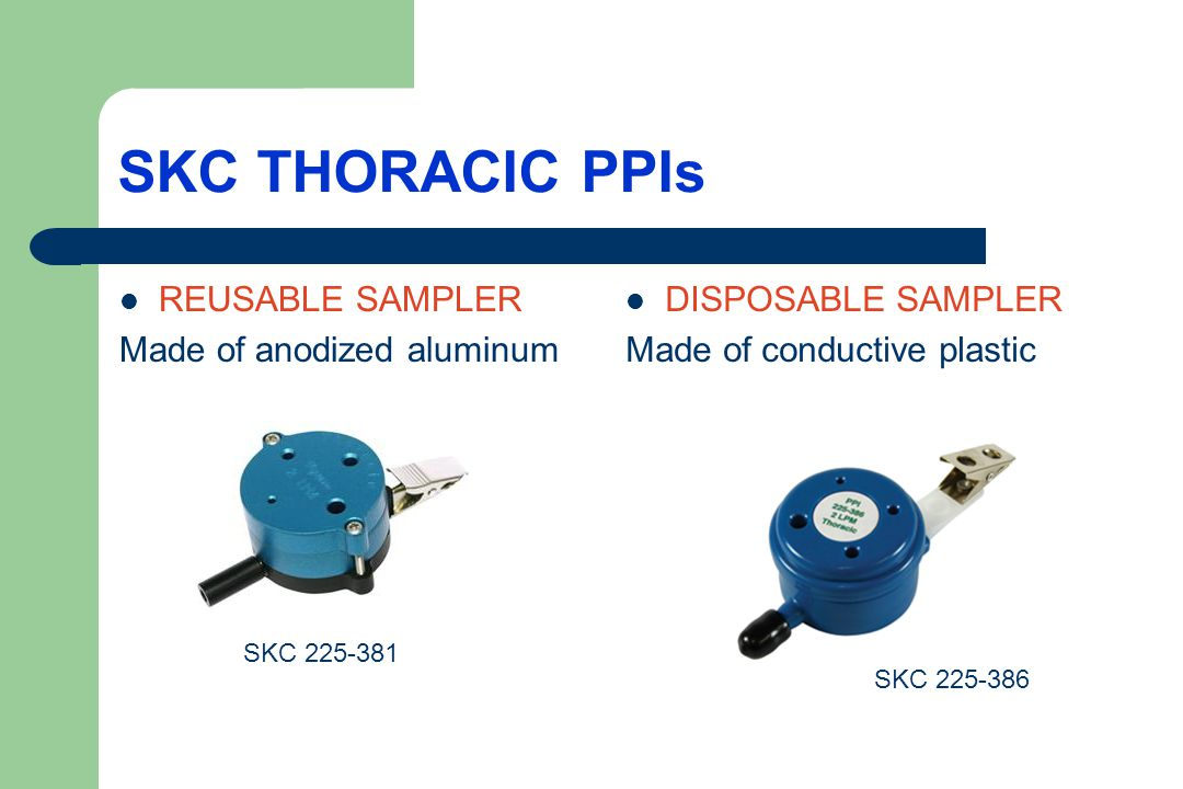 SKC THORACIC PPIs REUSABLE SAMPLER Made of anodized aluminum