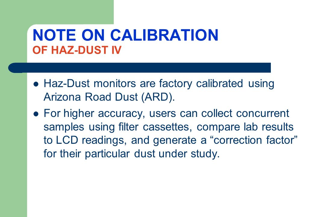 NOTE ON CALIBRATION OF HAZ-DUST IV