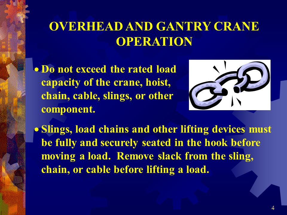 OVERHEAD AND GANTRY CRANE OPERATION