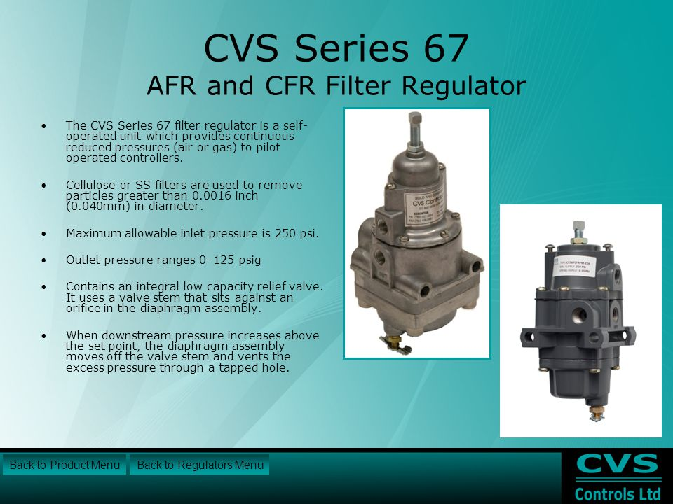 CVS Series 67 AFR and CFR Filter Regulator