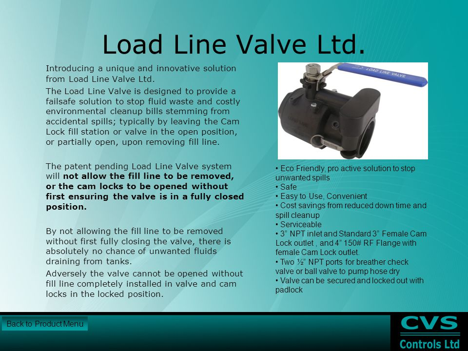 Load Line Valve Ltd. Introducing a unique and innovative solution from Load Line Valve Ltd.