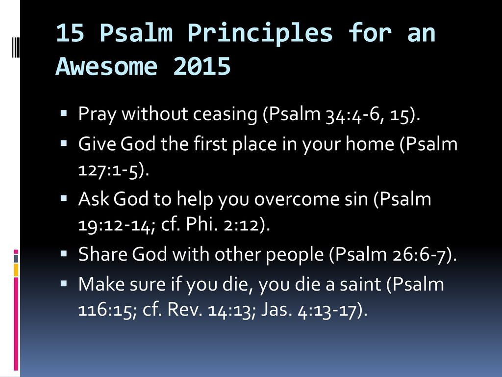 The Best is Yet to Come: 15 Psalm Principles for an Awesome