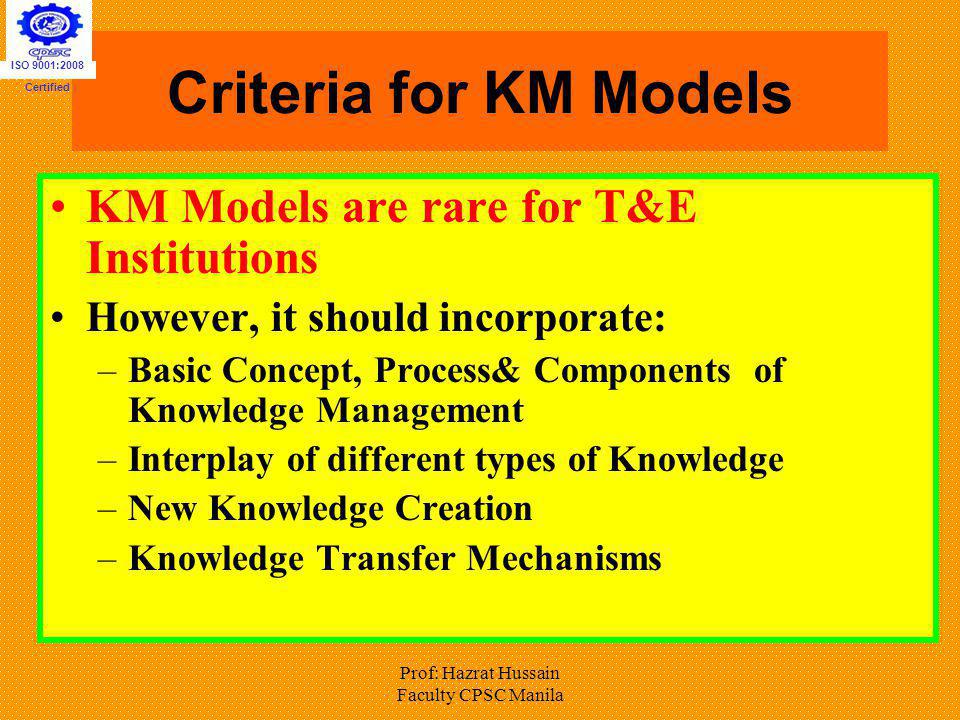 Criteria for KM Models KM Models are rare for T&E Institutions