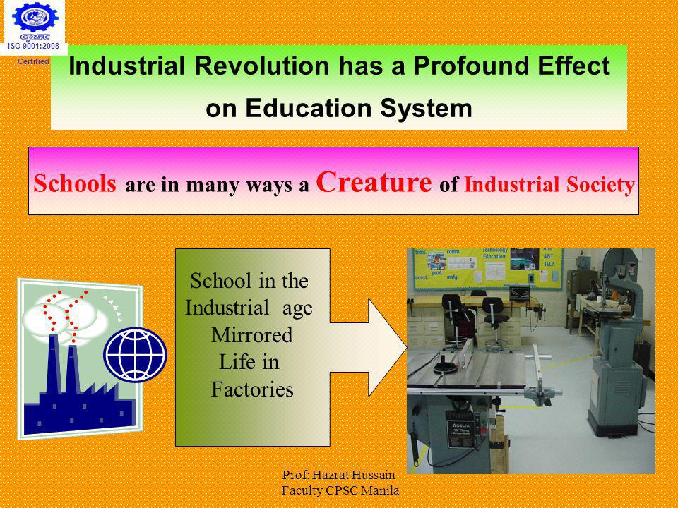 Industrial Revolution has a Profound Effect on Education System