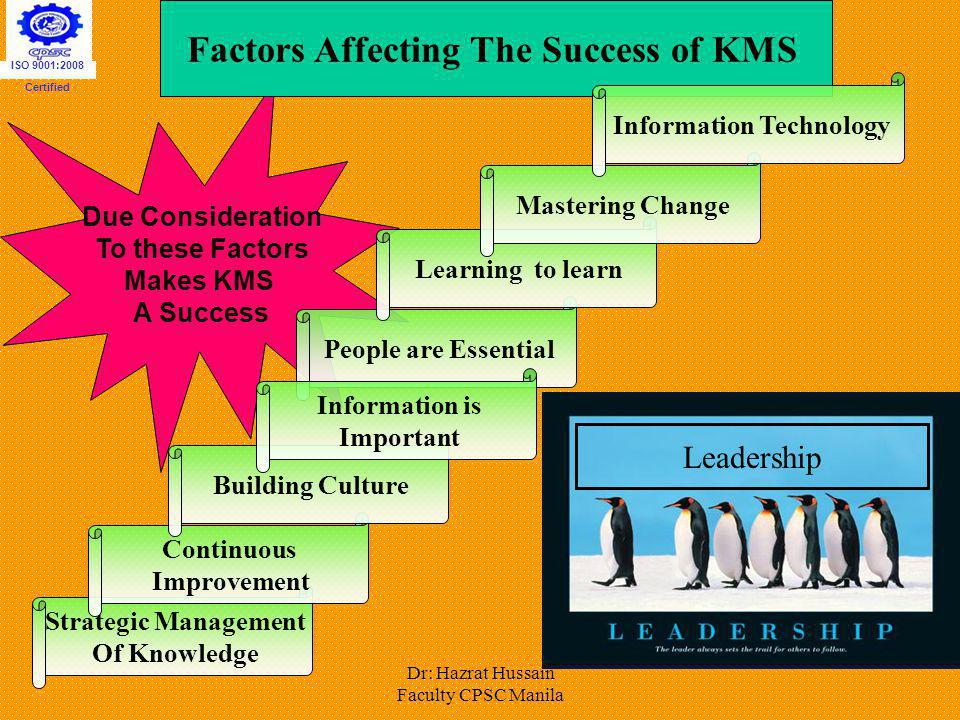 Factors Affecting The Success of KMS Information Technology