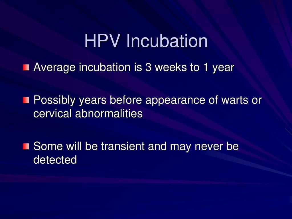Genital hpv incubation period, Genital hpv incubation period. Papiloma virus de la mujer