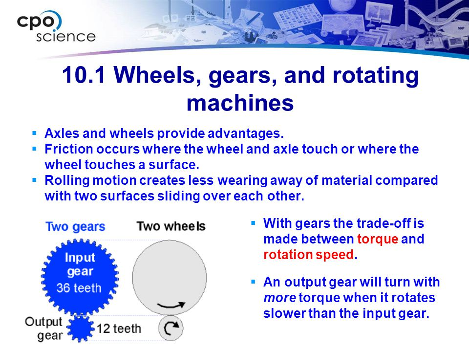 10.1 Wheels, gears, and rotating machines