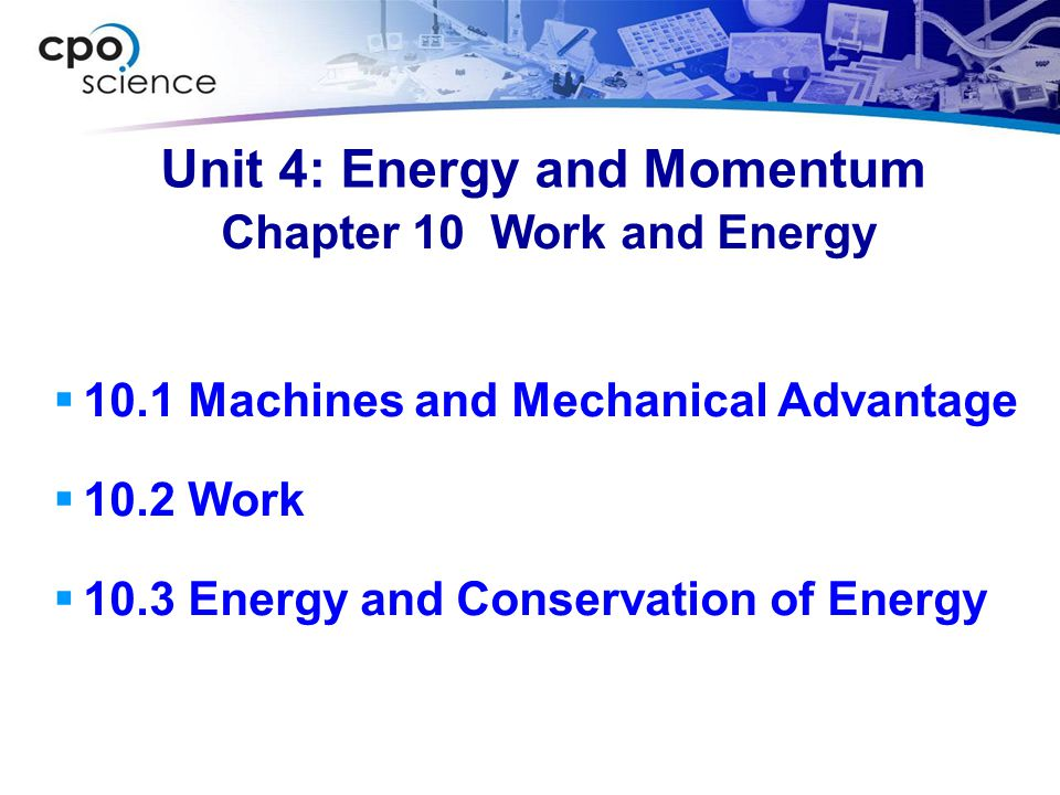 Unit 4: Energy and Momentum