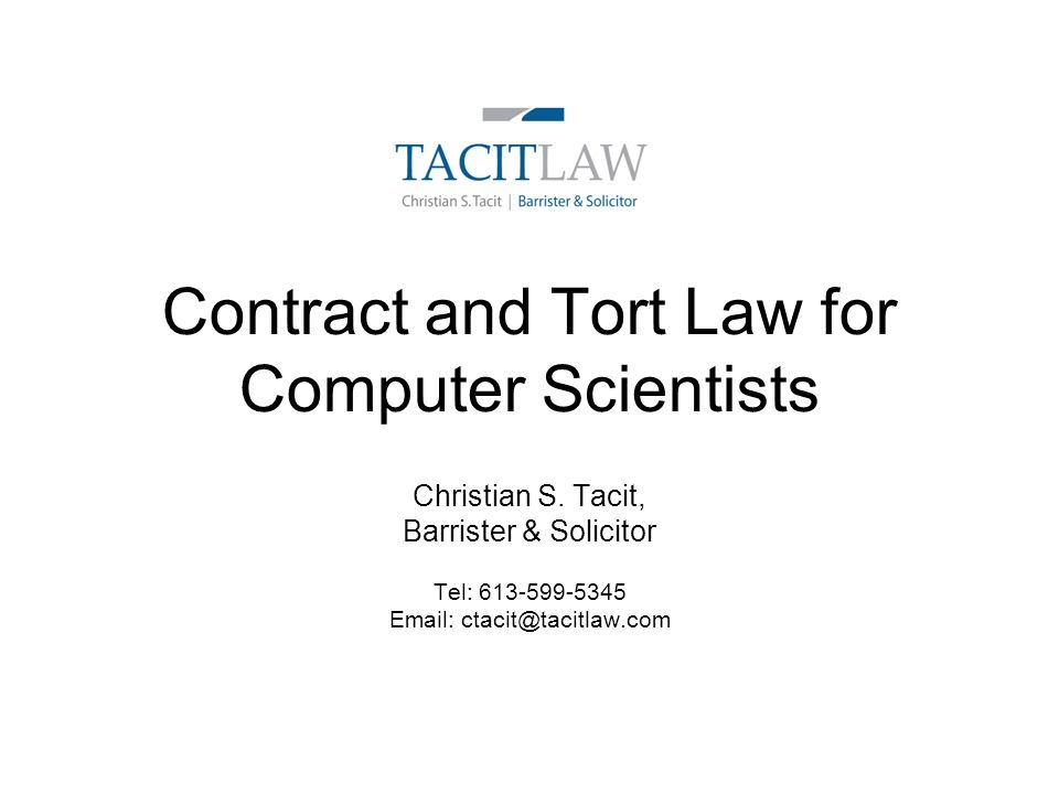 Contract And Tort Law For Computer Scientists Ppt Download