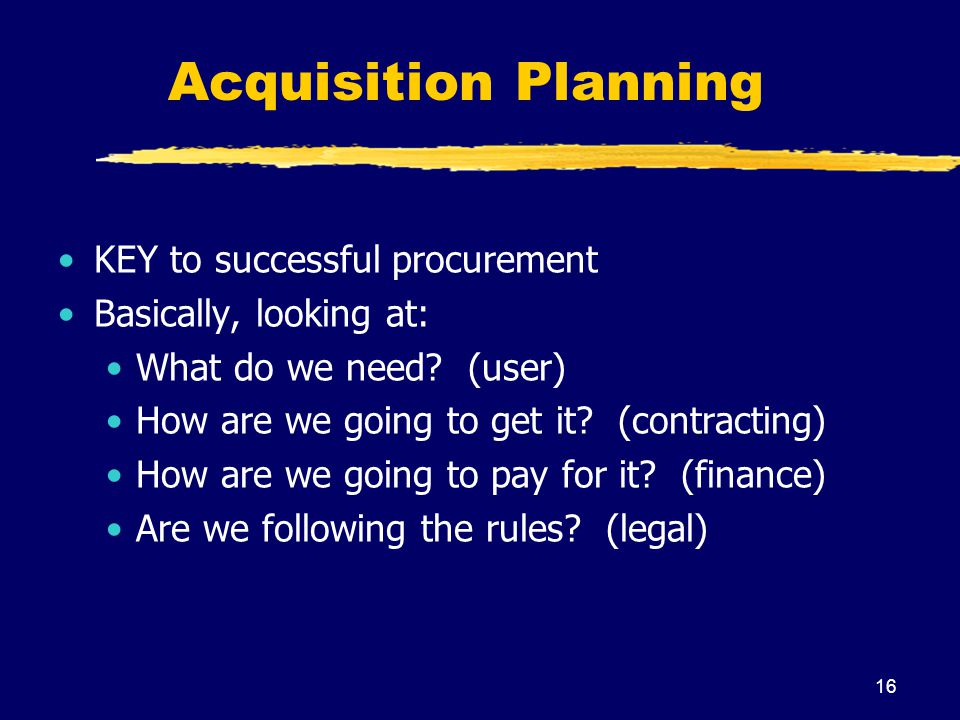 Acquisition Planning KEY to successful procurement