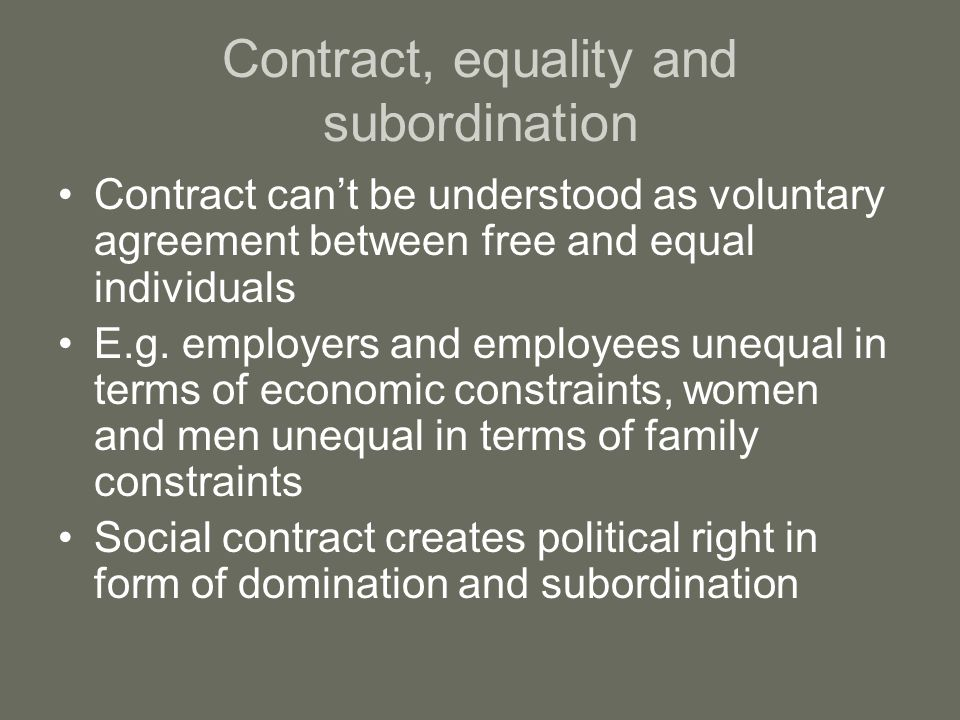 Contract, equality and subordination