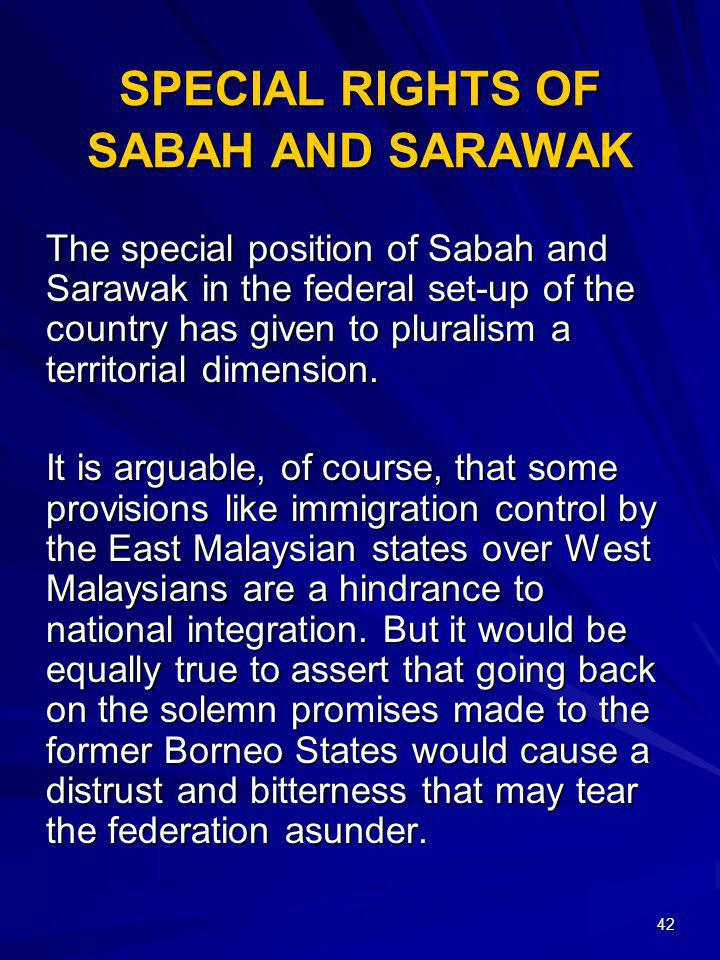 SPECIAL RIGHTS OF SABAH AND SARAWAK