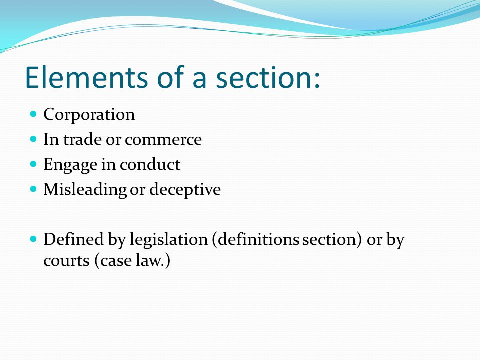 Elements of a section: Corporation In trade or commerce