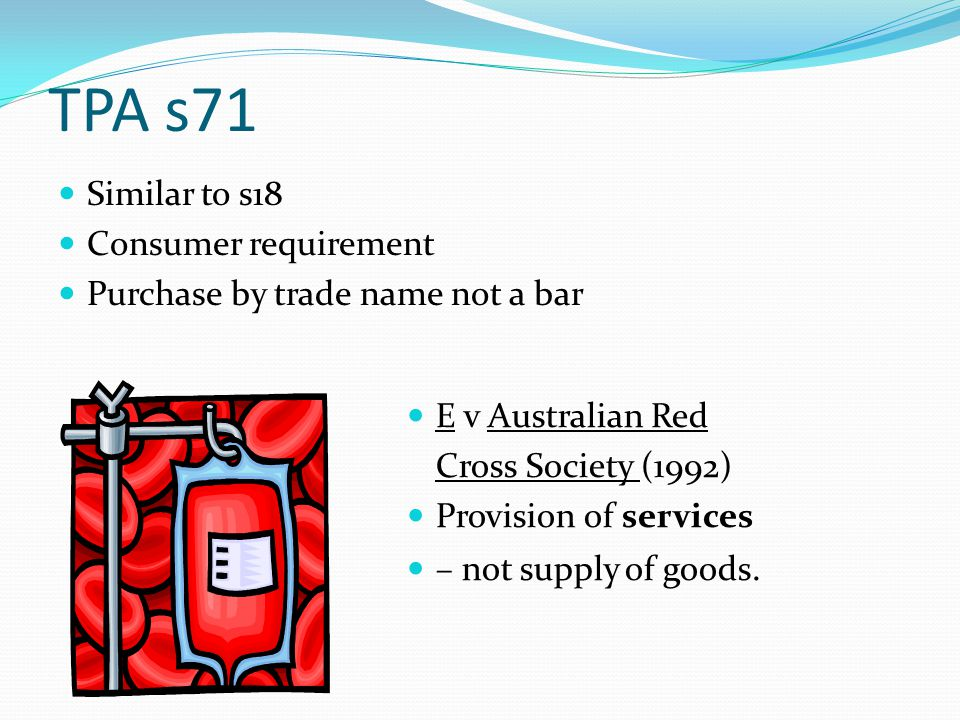 TPA s71 Similar to s18 Consumer requirement