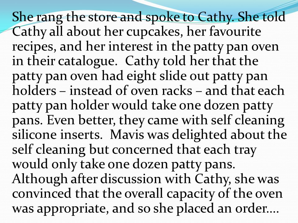 She rang the store and spoke to Cathy