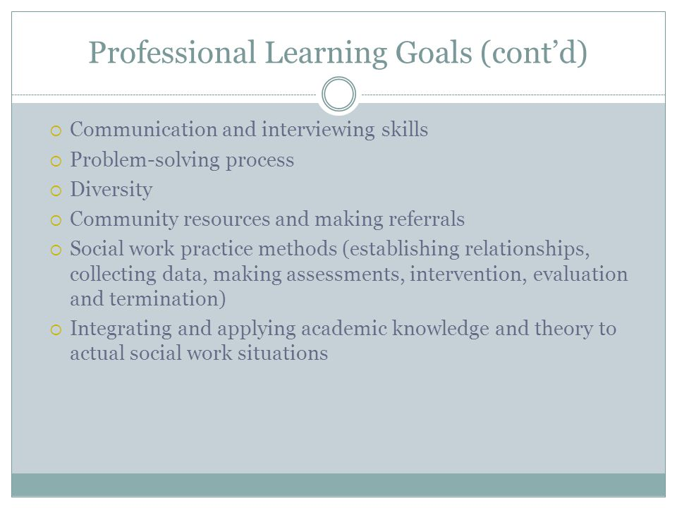 Professional Learning Goals (cont'd)