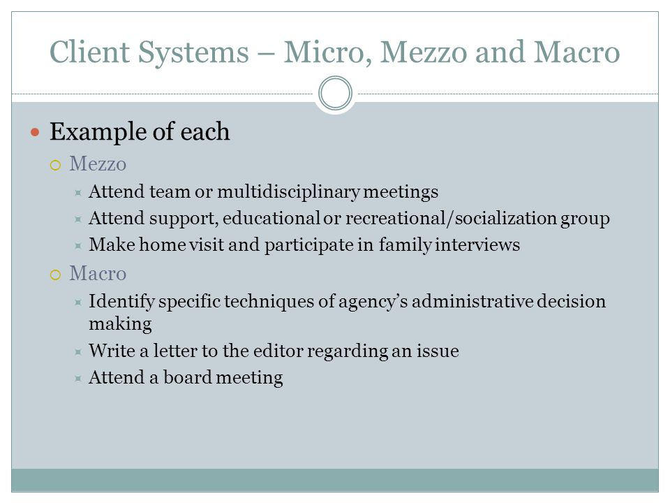 Client Systems – Micro, Mezzo and Macro