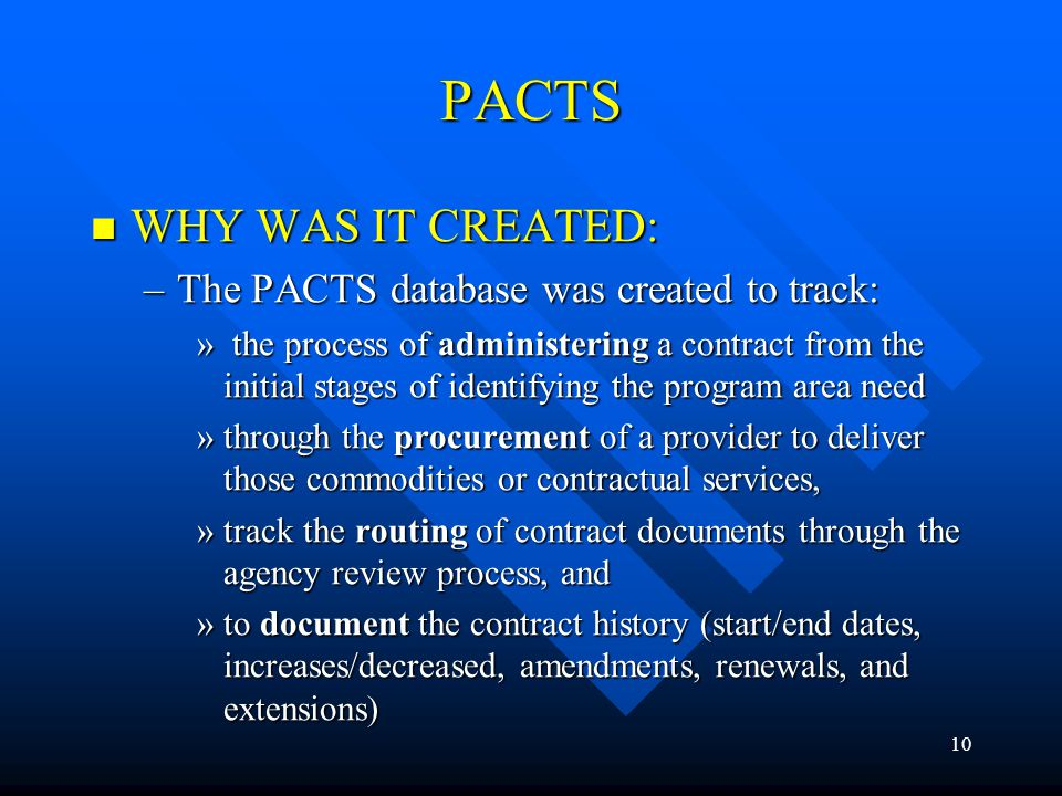 PACTS WHY WAS IT CREATED: The PACTS database was created to track: