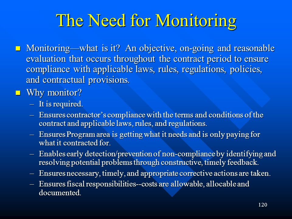 The Need for Monitoring
