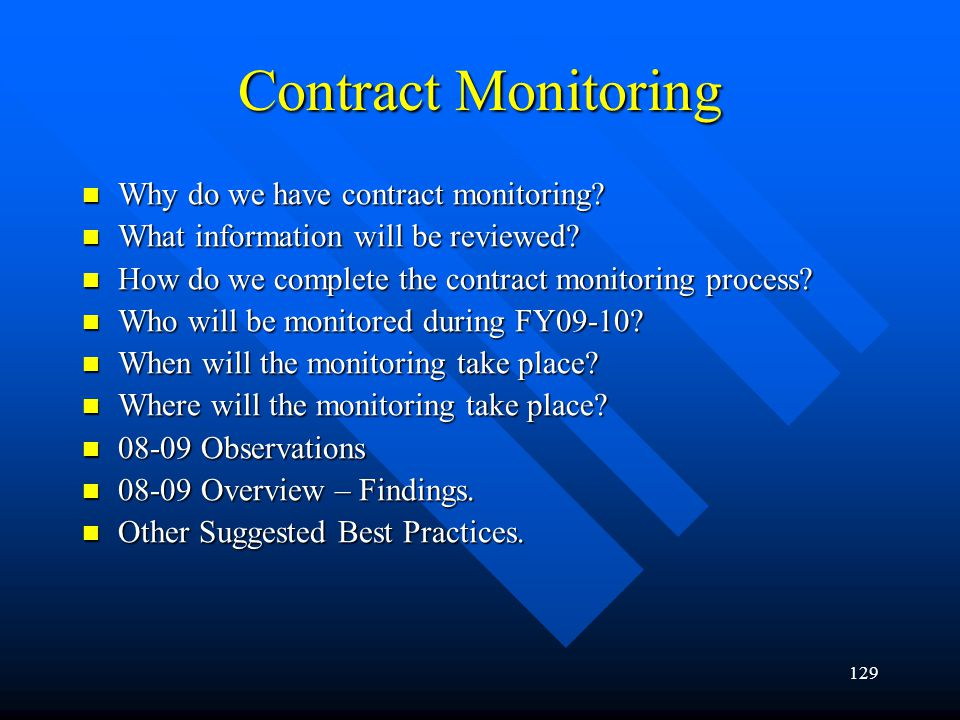 Contract Monitoring Why do we have contract monitoring